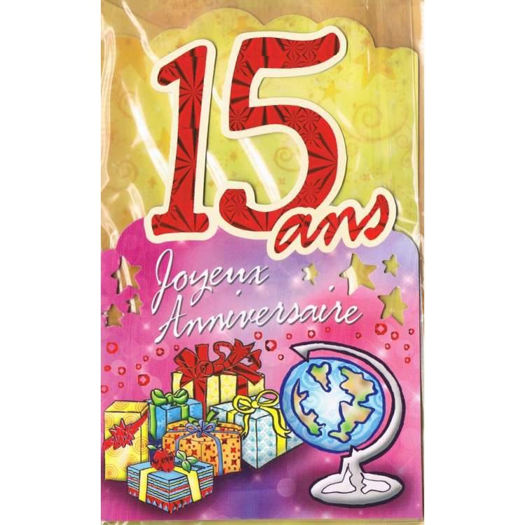 Carte Joyeux Anniversaire 15 Ans Mega Fete