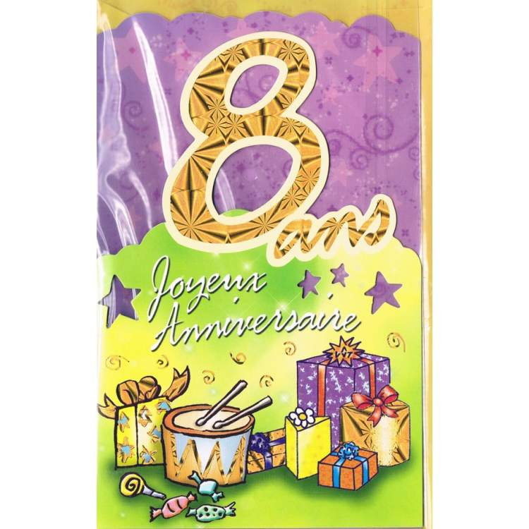 carte joyeux anniversaire 8 ans m ga f te. Black Bedroom Furniture Sets. Home Design Ideas